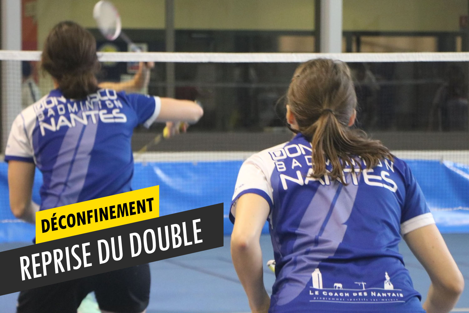 Reprise du double à Don Bosco Badminton Nantes