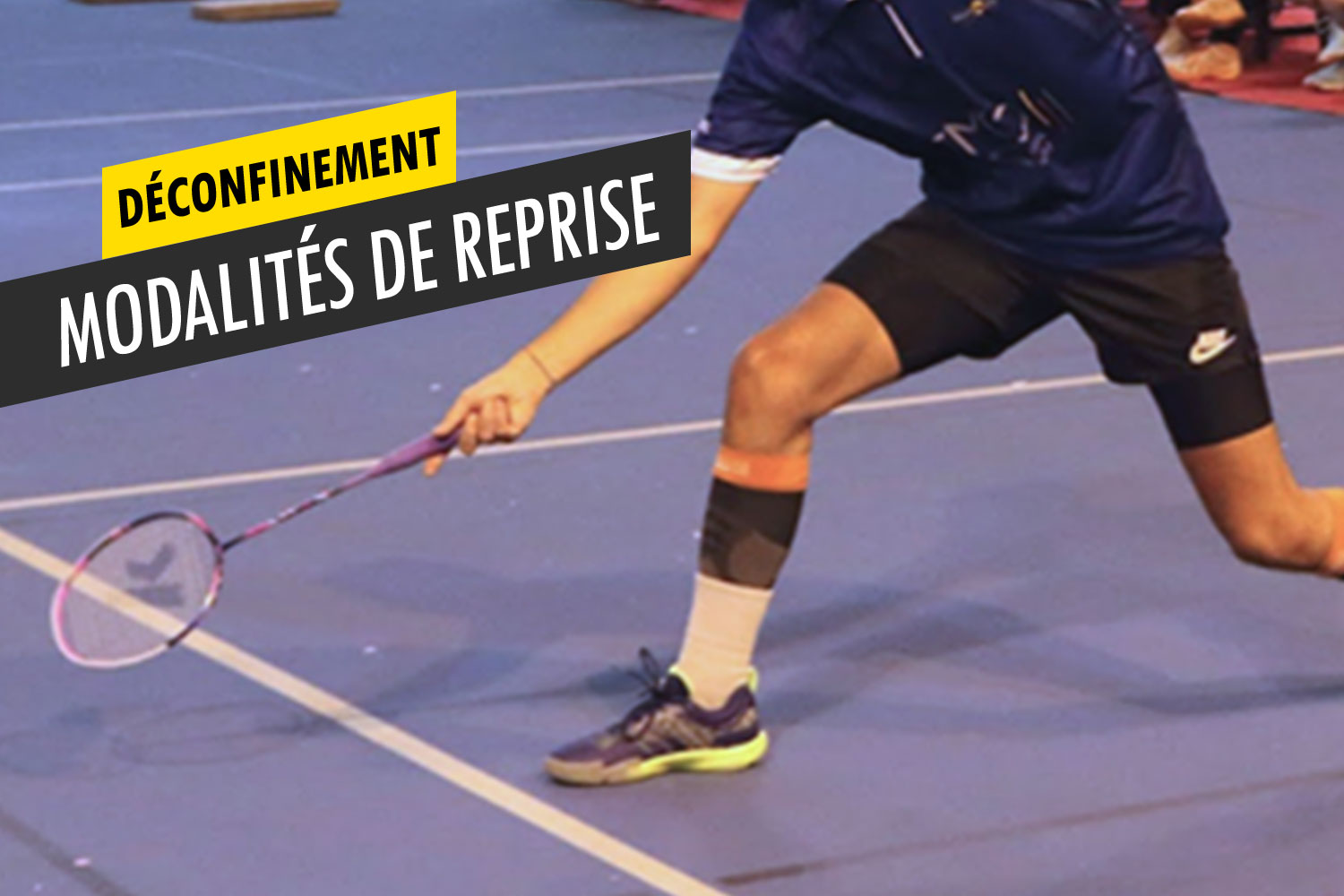 Reprise du badminton post-confinement
